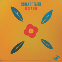 Strange Faith - Just A Man