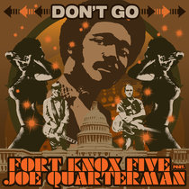 Fort Knox Five ft Joe Quarterman - Don't Go