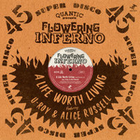 Quantic Presenta Flowering Inferno-A Life Worth Living