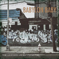 The Leonard Jones Potential Babylon Baby