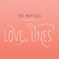 The May Tags - Love Lines