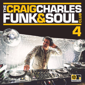 The Craig Charles Funk & Soul Club Volume 4