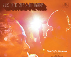 Sharon Jones and the Dapkings - Soul of a Woman