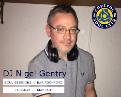 DJ Nigel Gentry Live @ The Soul Sessions | 31.05.18