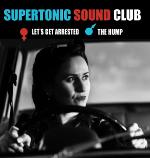 Supertonic Sound Club - Let's Get Arrested