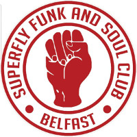 Superfly Funk and Soul Club Belfast